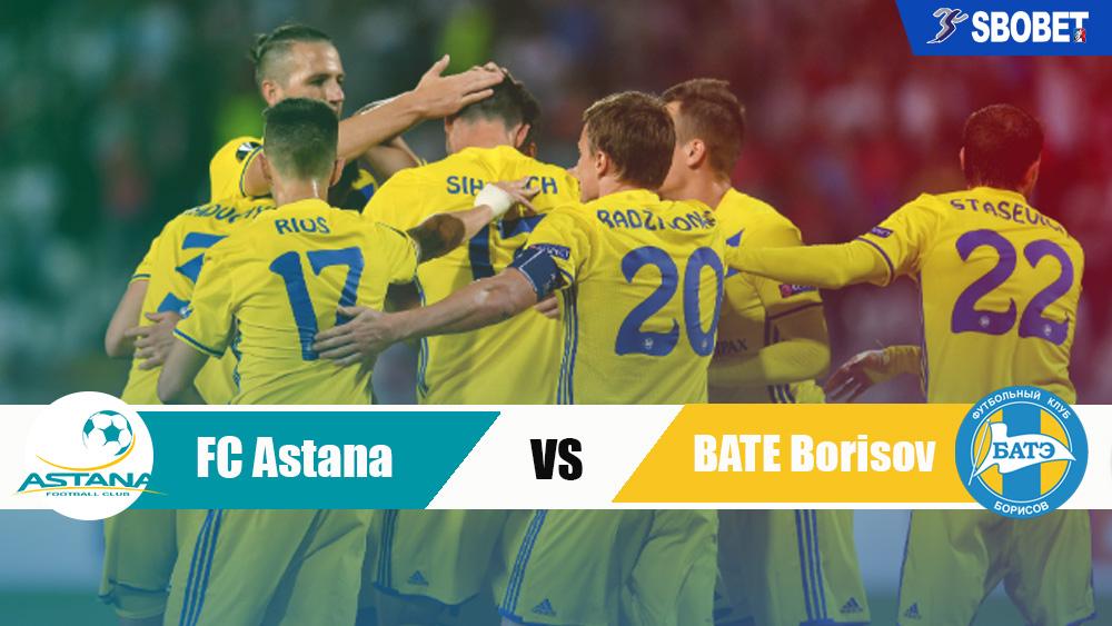 แอสทาน่า vs บาเต้ โบริซอฟ ทีเด็ดบอลเต็ง