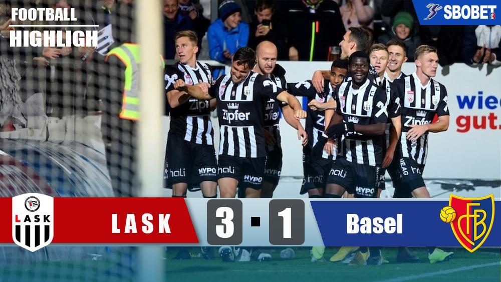 LASK ลินซ์ 3-1 บาเซิ่ล ไฮไลท์บอล