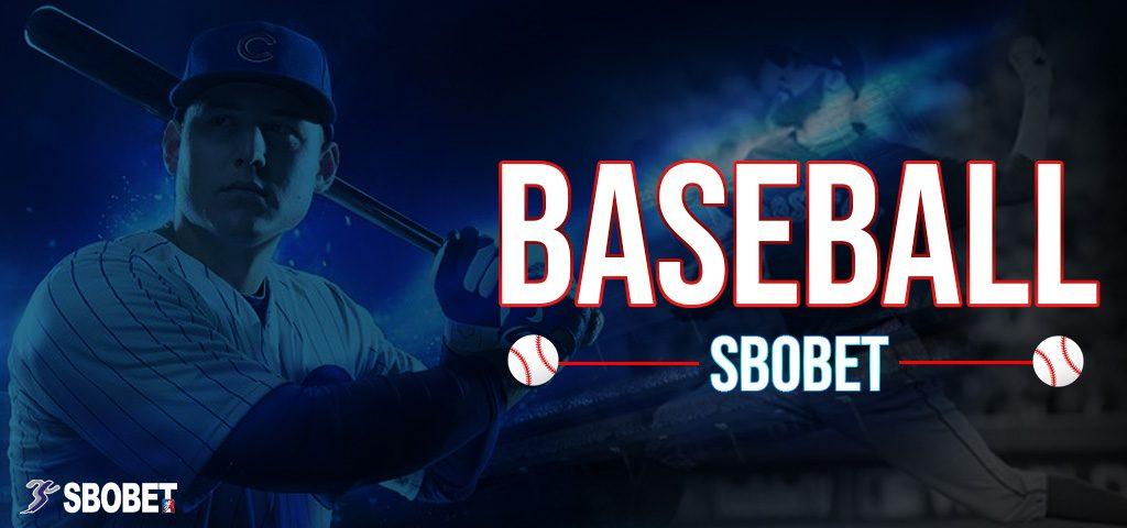 BASEBALL SBOBET วิธีสมัครเว็บพนันสโบเบ็ตและพนันเบสบอลออนไลน์