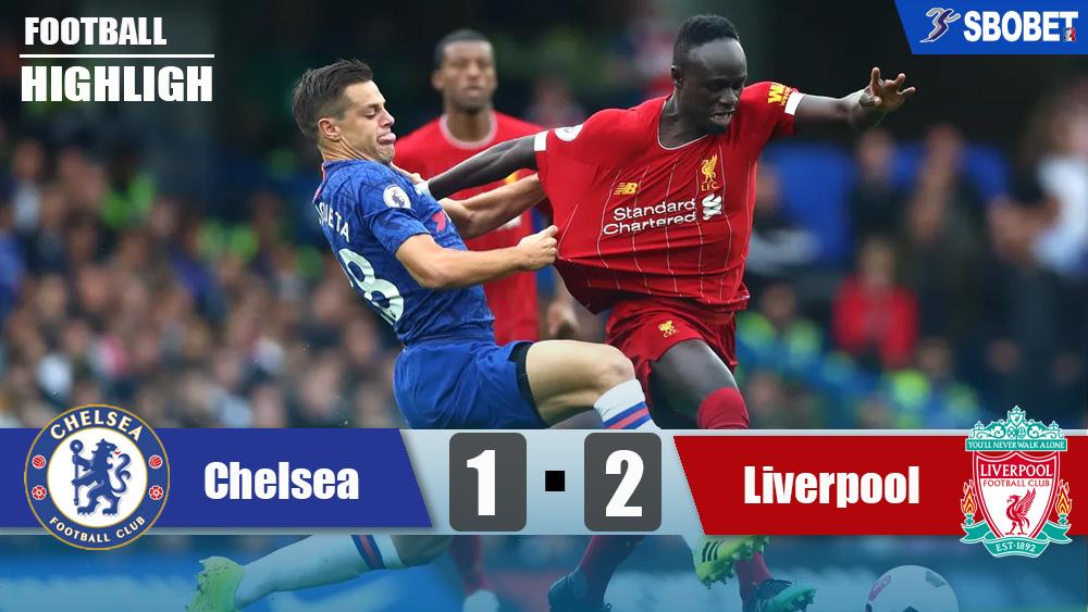 เชลซี 1-2 ลิเวอร์พูล ดูบอลย้อนหลังพรีเมียร์ลีกอังกฤษ (Premier League)
