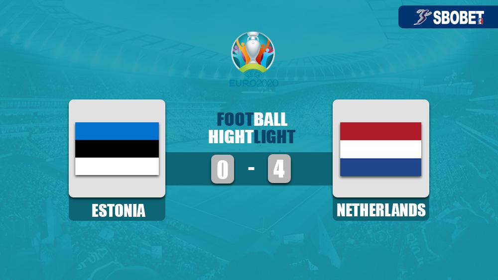 ไฮไลท์บอล ดูบอลย้อนหลังยูโร 2020 รอบคัดเลือก เอสโตเนีย 0-4 เนเธอร์แลนด์
