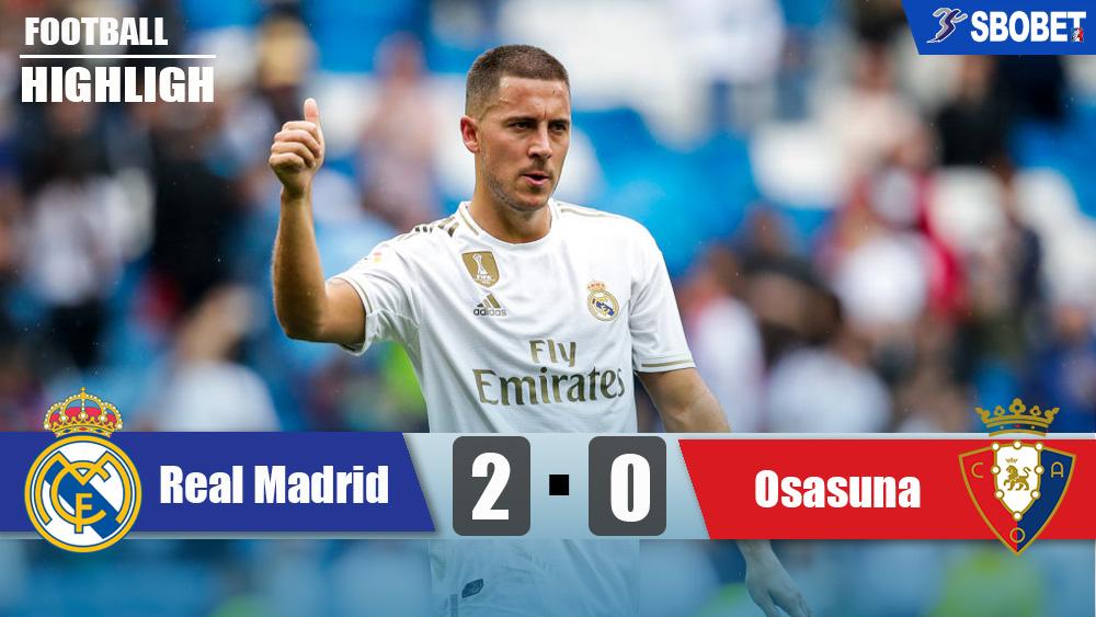 เรอัล มาดริด 2-0 โอซาซูน่า ดูบอลย้อนหลังลาลีกาสเปน ผลบอลเมื่อคืน