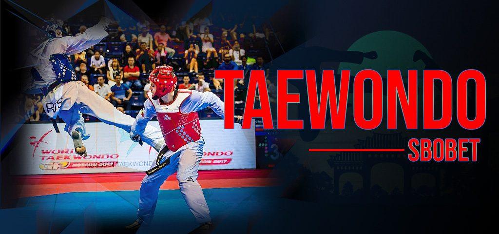 TAEKWONDO SBOBET แทงพนันกีฬาออนไลน์เทควันโดบนเว็บพนันสโบเบท
