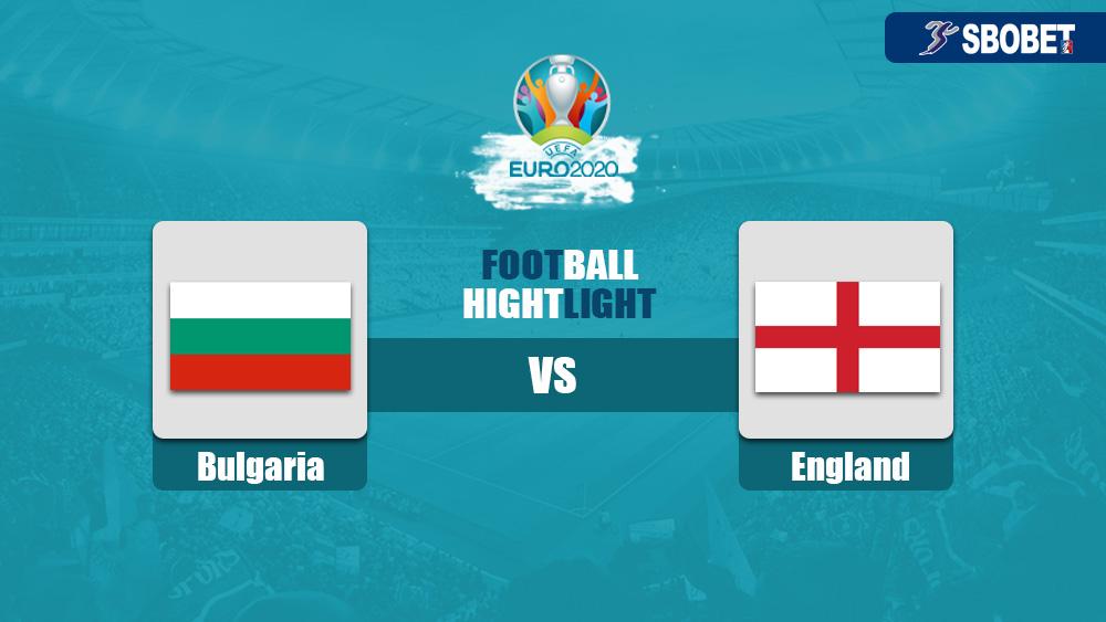 วิเคราะห์บอล คู่บอลเด็ดวันนี้ ทีเด็ดบอลเต็ง บัลแกเรีย vs อังกฤษ