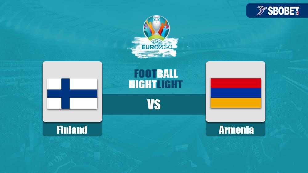 วิเคราะห์บอล คู่บอลเด็ดวันนี้ ทีเด็ดบอลเต็ง ฟินแลนด์ vs อาร์เมเนีย