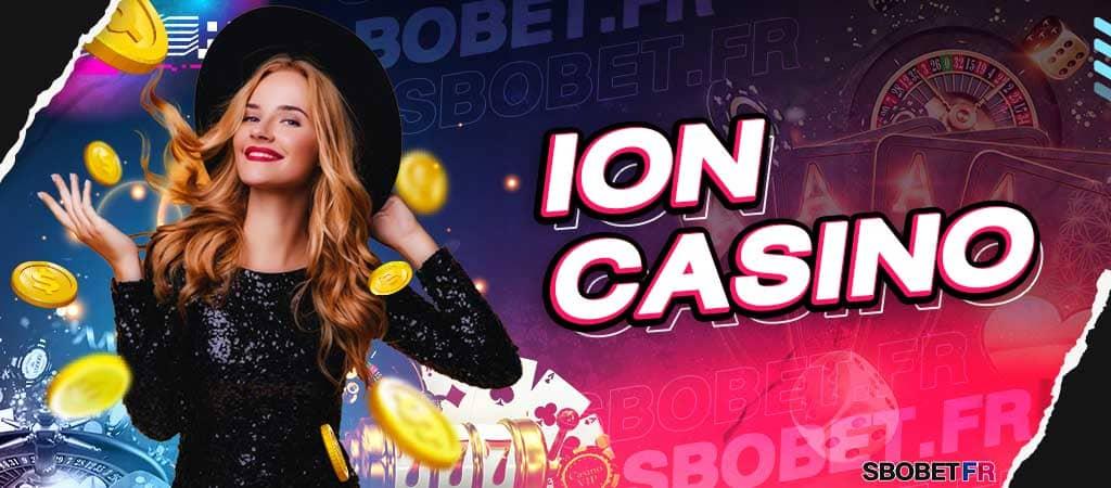ION CASINO SBOBET เล่นคาสิโนสดผ่านเว็บสโบเบ็ตออนไลน์ บริการ 24 ชม.
