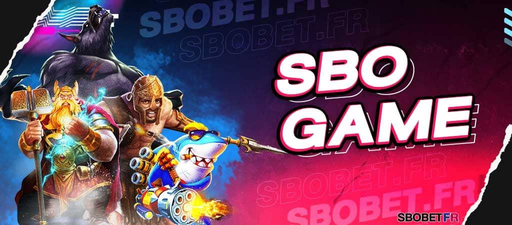 SBO GAME ค่ายบริการเกมพนันสโบเบ็ตออนไลน์ ที่เดิมพันเกมได้ 24 ชม.