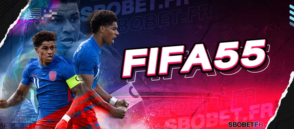 FIFA55 (ฟีฟ่า55) เว็บพนันออนไลน์บริการแทงบอล กีฬา คาสิโนออนไลน์ 24 ชม.